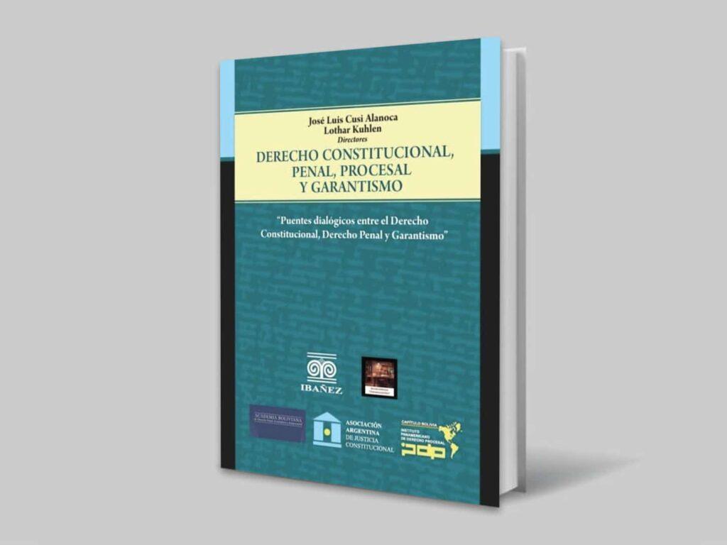 Publicación Libro colectivo Derecho Constitucional, Penal, Procesal y Garantismo (OJD)